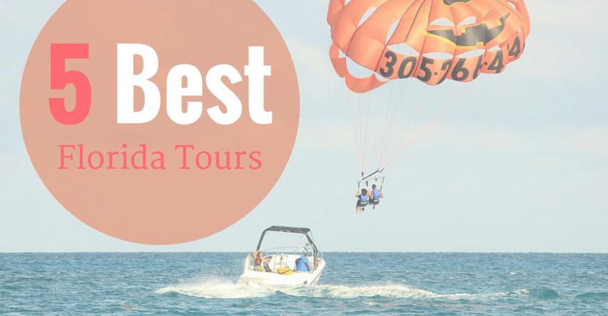 5 Best Florida Tours