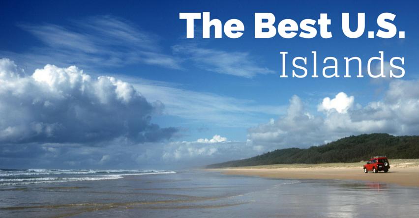 The Best U.S. Islands