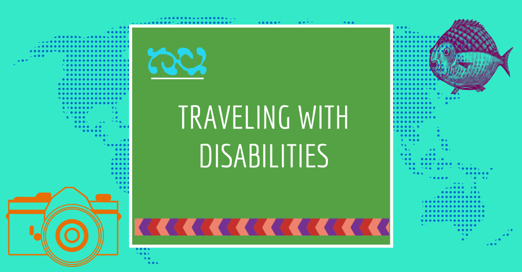 Traveling with Disabilities