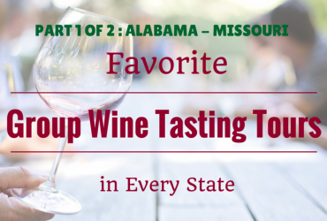 Favorite Group Wine Tasting Tours in Every State: Part 1