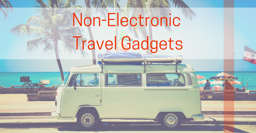 Non-ElectronicTravel Gadgets