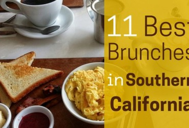11 Best Brunches in Southern California