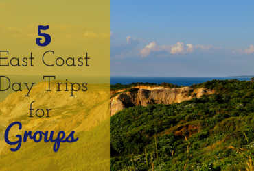 5 East Coast Day Trips for Groups