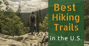 Best hiking trails in the U.S.