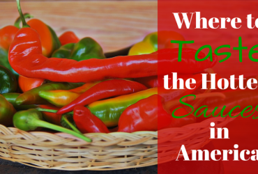 Where to Taste the Hottest Sauces in America