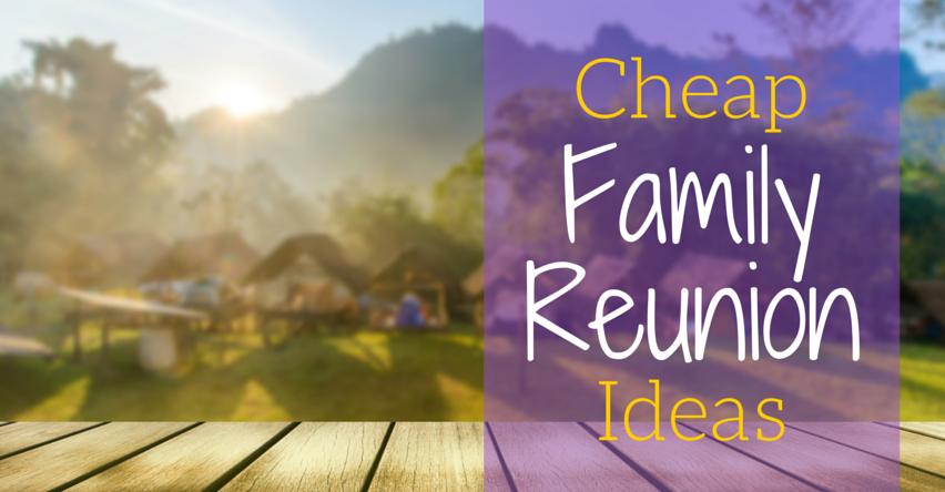 Cheap Family Reunion Ideas Group Tours