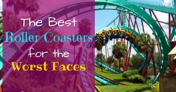 The Best Roller Coasters for the Worst Faces