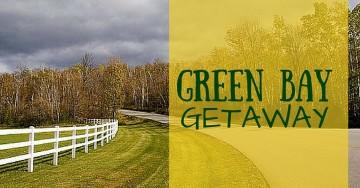 Green Bay Getaway
