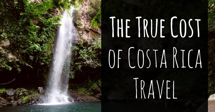 The True Cost of Costa Rica Travel
