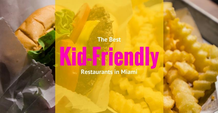 Best kid friendly restaurants in miami group tours for Kid friendly restaurants