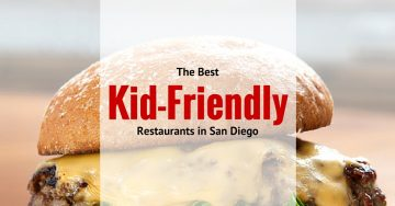 Best Kid-Friendly Restaurants in San Diego