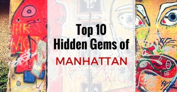 Top 10 Hidden Gems of Manhattan