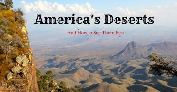 America's Desert's and How to See Them Best