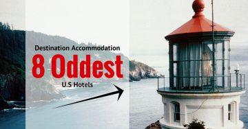 Destination Accommodation: 8 Oddest U.S Hotels