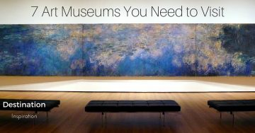 7 U.S Art Museums you Need to Visit