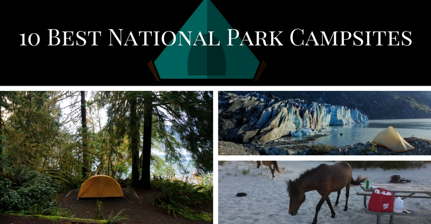 10 Best National Park Camping Sites