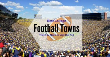 Best College Football Towns [That you Need to Visit this Fall]
