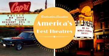 Destination Sensation: America's Best Theaters