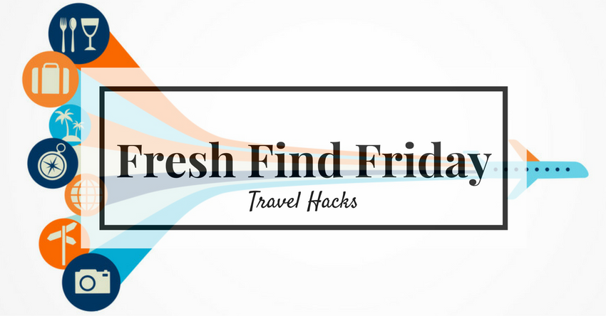 Fresh Find Friday Travel Hacks Group Tours