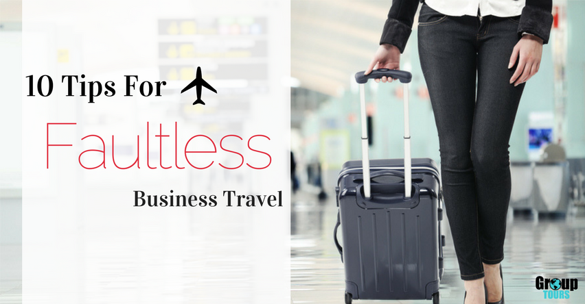 10 Tips For Faultless Business Travel Group Tours