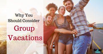 Why You Should Consider Group Vacations