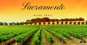 Sacramento Wine Trail