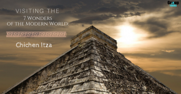 Visiting the 7 Wonders of the Modern World: Chichen Itza