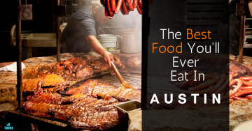 The Best Food You'll Eat in Austin