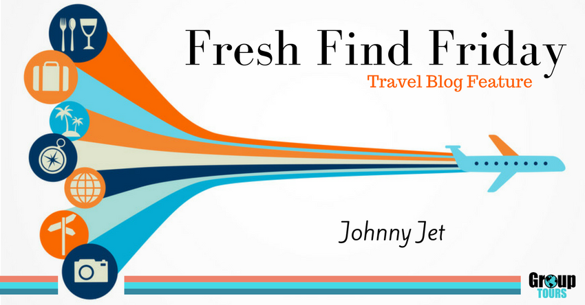 Fresh Find Friday Johnny Jet Group Tours