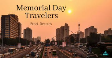Memorial Day Travelers Break Records