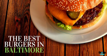 Best Burgers in Baltimore
