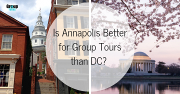 IsAnnapolisBetter for Group Tours than DC?