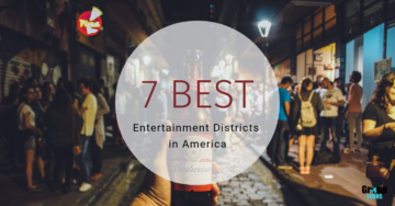 7 Best Entertainment Districts in America